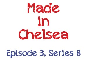 Made in Chelsea Commentary: Episode 3, Series 8 – Alik Cheats, but probably not!