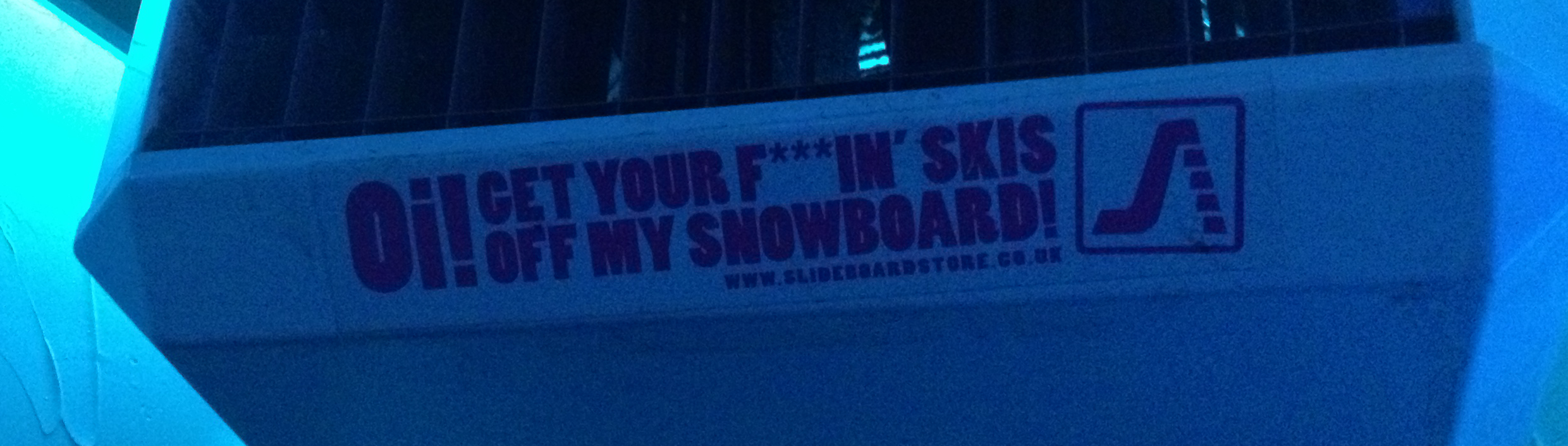 Oi get your fucking skis off my snowboard